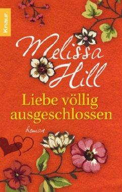 Liebe völlig ausgeschlossen von Melissa Hill-Rezension