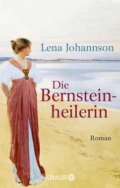 Die Bernsteinheilerin - Johannson, Lena