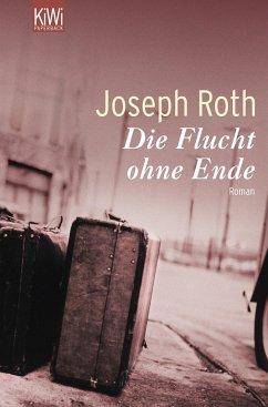 Die Flucht ohne Ende - Roth, Joseph