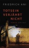 Totsein verjährt nicht / Polonius Fischer Bd.3