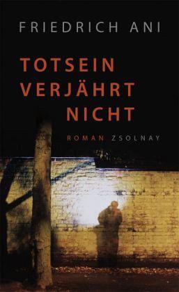 Totsein verjährt nicht / Polonius Fischer Bd.3 - Ani, Friedrich
