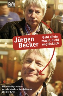 Geld allein macht nicht unglücklich - Becker, Jürgen
