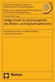 Hedge Fonds im Spannungsfeld des Aktien- und Kapitalmarktrechts