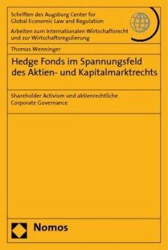 Hedge Fonds im Spannungsfeld des Aktien- und Kapitalmarktrechts - Wenninger, Thomas G.