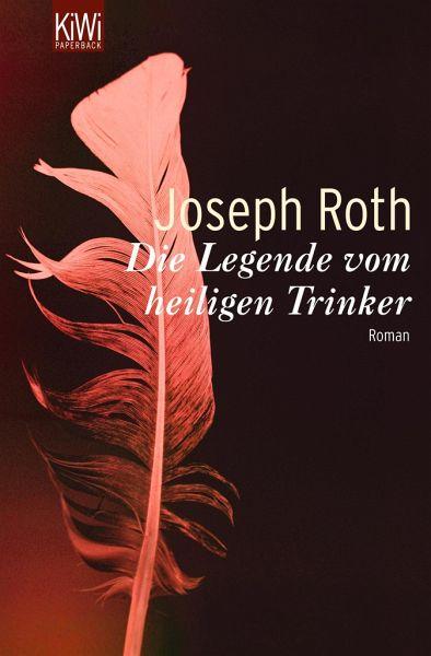 die legende vom heiligen trinker von joseph roth als taschenbuch portofrei bei b. Black Bedroom Furniture Sets. Home Design Ideas