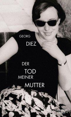 Der Tod meiner Mutter - Diez, Georg