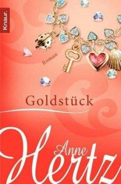 Goldstück - Hertz, Anne