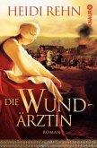 Die Wundärztin Bd.1