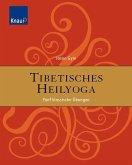 Tibetisches Heilyoga: Fünf klassische Übungen Fünf klassische Übungen