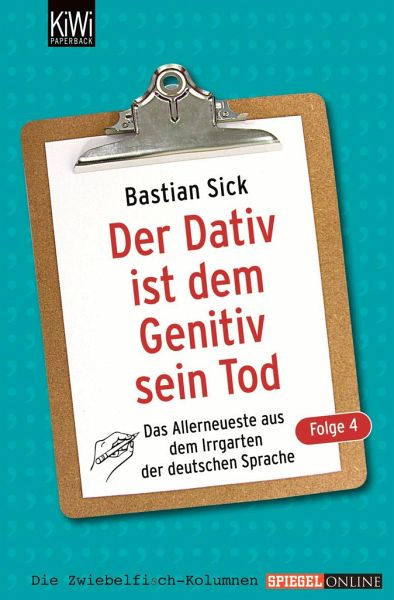 Der Dativ ist dem Genitiv sein Tod, Folge 4 - Sick, Bastian