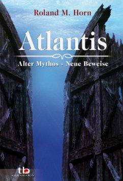 Atlantis - Horn, Roland M.