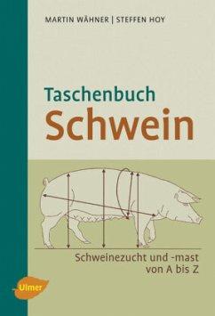Taschenbuch Schwein - Wähner, Martin; Hoy, Steffen