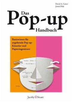 Das Pop-up-Handbuch - Carter, David A.; Diaz, James