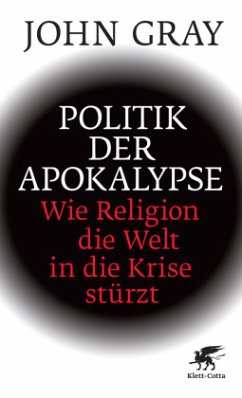 Politik der Apokalypse - Gray, John