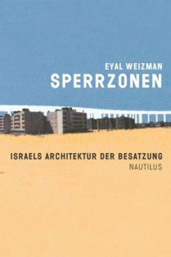 Sperrzonen - Weizman, Eyal