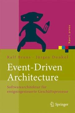 Event-Driven Architecture - Bruns, Ralf; Dunkel, Jürgen