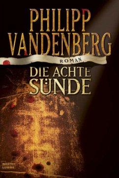 Die achte Sünde - Vandenberg, Philipp