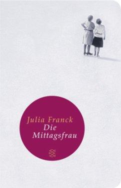 Die Mittagsfrau - Franck, Julia
