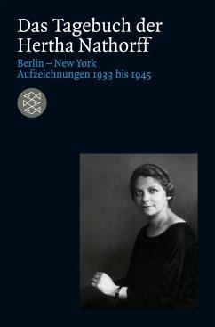 Das Tagebuch der Hertha Nathorff - Nathorff, Hertha
