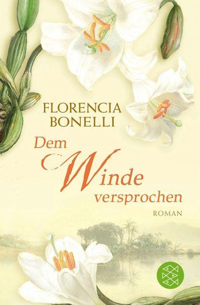 Dem Winde versprochen - Bonelli, Florencia