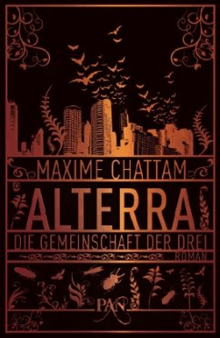 Die Gemeinschaft der Drei / Alterra Bd.1 - Chattam, Maxime