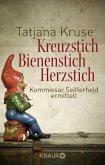 Kreuzstich, Bienenstich, Herzstich / Kommissar Siegfried Seifferheld Bd.1