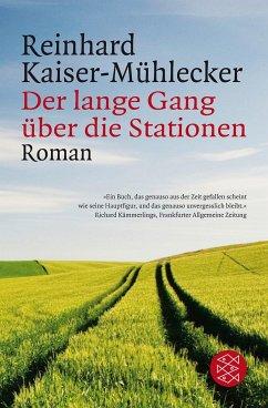 Der lange Gang über die Stationen - Kaiser-Mühlecker, Reinhard