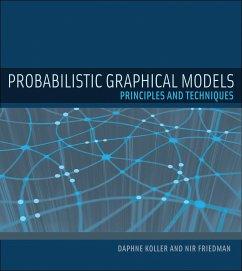 Probabilistic Graphical Models - Koller, Daphne;Friedman, Nir