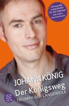 Der Königsweg - König, Johann