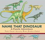 Name That Dinosaur: A Puzzle Adventure [With Sticker(s) and Poster and Mini Dinosaur Book]