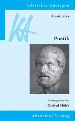 Aristoteles: Poetik - Höffe, Otfried (Hrsg.)
