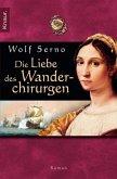 Die Liebe des Wanderchirurgen / Der Wanderchirurg Bd.4