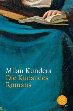 Die Kunst des Romans - Kundera, Milan