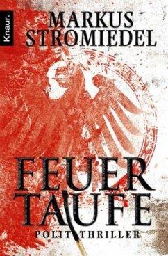 Feuertaufe / Kommissar Selig Bd.2 - Stromiedel, Markus