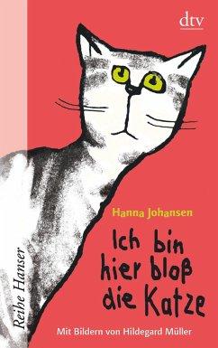 Ich bin hier bloß die Katze / Ich bin hier bloß Bd.1 - Johansen, Hanna