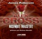 Rosenrot Mausetot / Alex Cross Bd.6 (Audio-CDs)