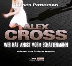 Wer hat Angst vorm Schattenmann / Alex Cross Bd.5 (6 Audio-CDs) - Patterson, James
