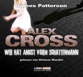 Wer hat Angst vorm Schattenmann / Alex Cross Bd.5 (6 Audio-CDs) - Patterson, James