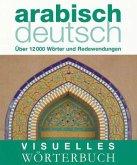 Visuelles Wörterbuch Arabisch-Deutsch
