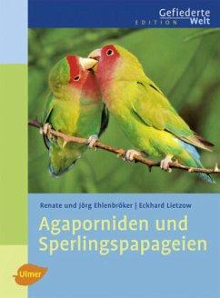 Agaporniden und Sperlingspapageien