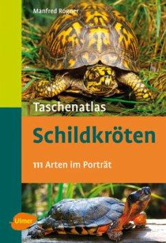 Taschenatlas Schildkröten - Rogner, Manfred