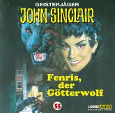 Fenris, der Götterwolf / Geisterjäger John Sinclair Bd.55 (1 Audio-CD)