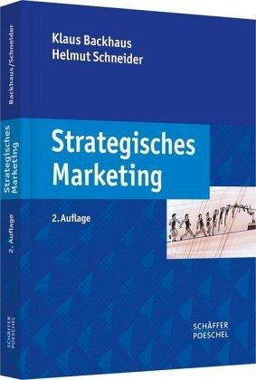 Strategisches Marketing - Backhaus, Klaus; Schneider, Helmut