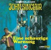 Eine schaurige Warnung / Geisterjäger John Sinclair Bd.56 (1 Audio-CD)