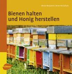 Bienen halten und Honig machen