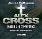 Mauer des Schweigens / Alex Cross Bd.8 (Audio-CDs)