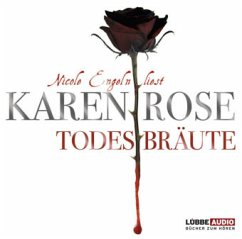 Todesbräute / Todestrilogie Bd.2, Audio-CDs - Rose, Karen