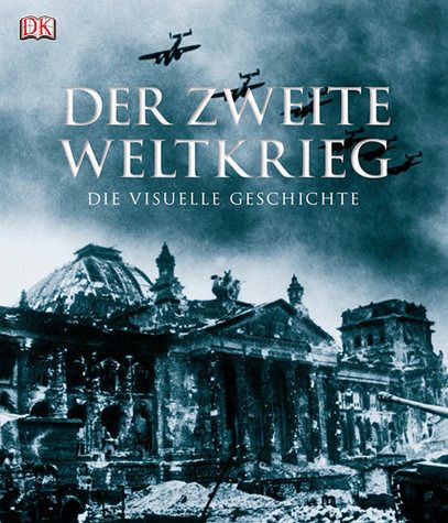 Der Zweite Weltkrieg - Holmes, Richard