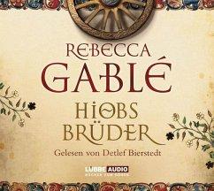 Hiobs Brüder, 12 Audio-CDs - Gablé, Rebecca