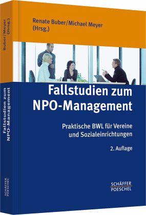 Fallstudien zum NPO-Management - Buber, Renate / Meyer, Michael (Hrsg.)